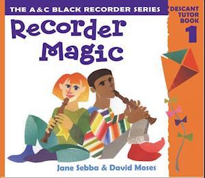 Recorder Magic af Ana Sanderson, Jane Sebba, David Moses