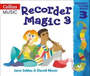 Recorder Magic af Ana Sanderson, David Moses, Jane Sebba