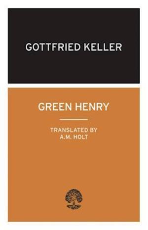 Green Henry af Gottfried Keller
