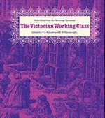 The Victorian Working Class af R. W. Wainwright, E. Razzell P., P. E. Razzell