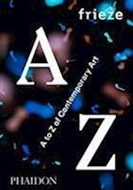 Frieze A to Z of Contemporary Art