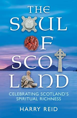 The Soul of Scotland af Harry Reid
