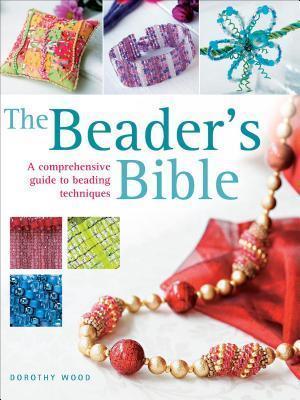 Beader's Bible af Dorothy Wood
