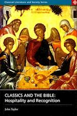 Classics and the Bible af John Taylor