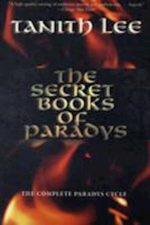 The Secret Books of Paradys af Tanith Lee