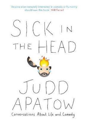 Bog, paperback Sick in the Head af Judd Apatow