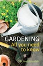 Gardening: All You Need to Know af Richard Rosenfeld