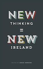 New Thinking = New Ireland af Louise Hodgson
