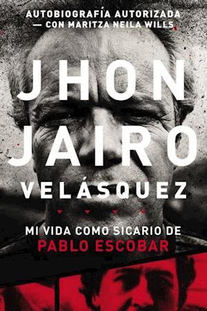 Jhon Jairo Velasquez af Jhon Jairo Velasquez