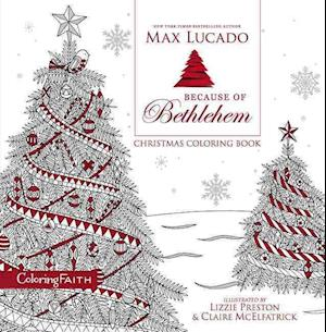 Bog, paperback Because of Bethlehem Christmas Coloring Book af Max Lucado