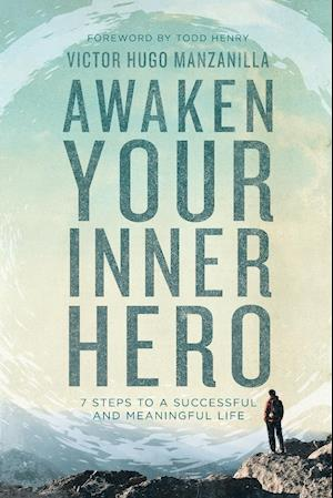 Bog, paperback Awaken Your Inner Hero af Victor Hugo Manzanilla
