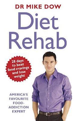 Diet Rehab af Mike Dow