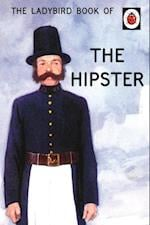 The Ladybird Book of the Hipster af Joel Morris