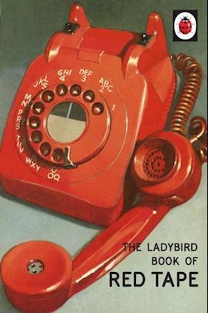 Ladybird Book of Red Tape af Jason Hazeley, Joel Morris
