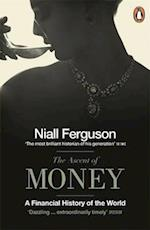 The Ascent of Money af Niall Ferguson