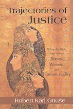 Trajectories of Justice
