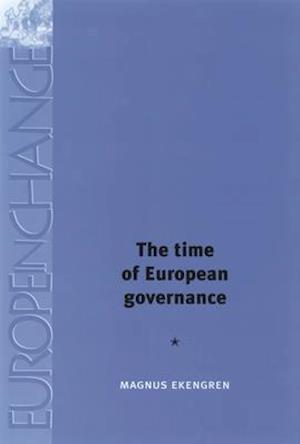 Time of European Governance af Magnus Ekengren