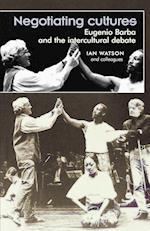 Negotiating Cultures af Ian Watson