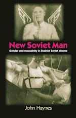 New Soviet Man af John Haynes