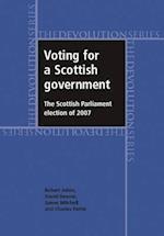 Voting for a Scottish Government af Charles Pattie, James Mitchell, David Denver