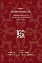 Insular Christianity af Robert Armstrong