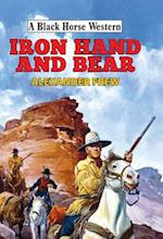 Iron Hand and Bear (A Black Horse Western)