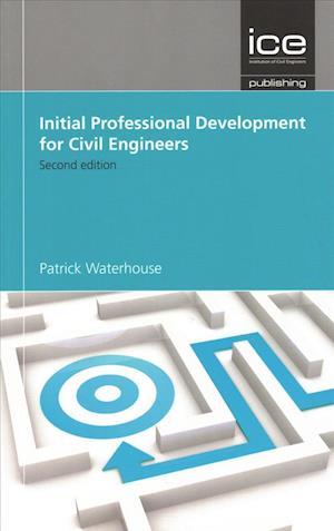 Bog, paperback Initial Professional Development for Civil Engineers af Patrick Waterhouse