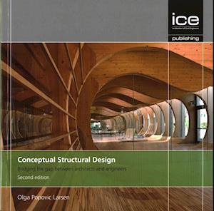 Bog, paperback Conceptual Structural Design af Olga Popovic Larsen
