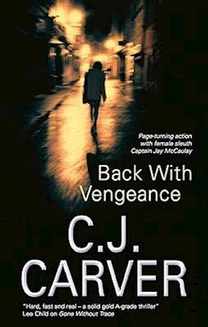 Back with Vengeance af C. J. Carver