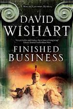 Finished Business: A Marcus Corvinus Mystery Set in Ancient Rome (A Marcus Corvinus Mystery, nr. 16)