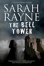 Bell Tower (A Nell West and Michael Flint Haunted House Story, nr. 6)