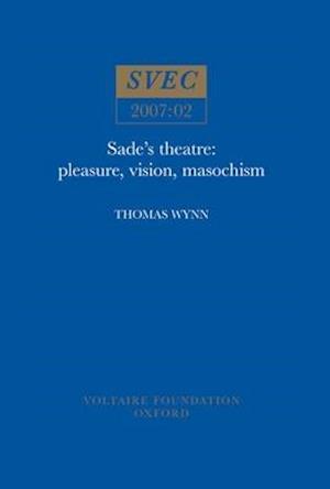 Sade's Theatre af Thomas Wynn