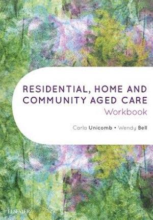 Bog, paperback Residential, Home and Community Aged Care Workbook af Bell