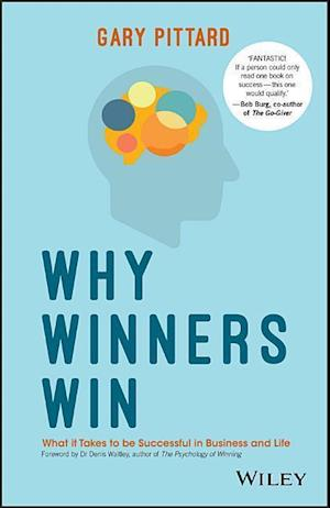 Why Winners Win af Gary Pittard