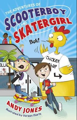 The Adventures of Scooterboy and Skatergirl af Andy Jones