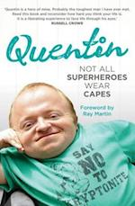 Not All Superheroes Wear Capes