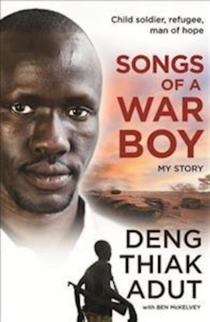 Bog, paperback Songs of a War Boy af Deng Thiak Adut