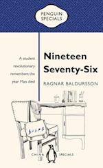 Nineteen Seventy-six (Penguin Specials)