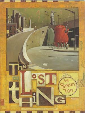 Lost Thing af Shaun Tan