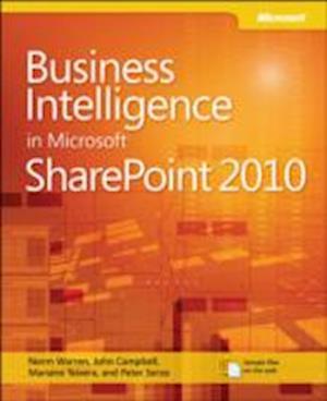 Business Intelligence in Microsoft SharePoint  2010 af Peter Serzo, Norm Warren, John Campbell