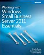 Working With Windows Small Business Server 2011 Essentials af Andrew Edney, Charlie Russel, Sharon Crawford