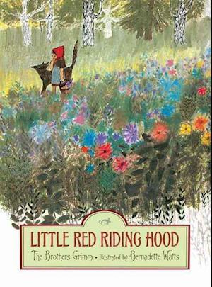 Little Red Riding Hood af Wilhelm Grimm, Jacob Grimm, Brothers Grimm