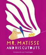 Mr. Matisse and His Cutouts