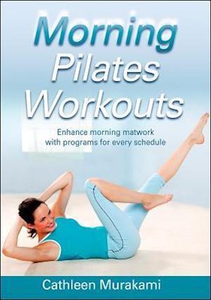 Morning Pilates Workouts af Cathleen Murakami