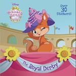 The Royal Derby (Disney Palace Pets Whisker Haven Tales)