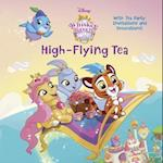 High-Flying Tea (Disney Palace Pets Whisker Haven Tales)