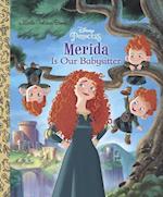Merida Is Our Babysitter (Little Golden Books)