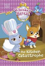 The Kitchen Catastrophe (Disney Palace Pets Whisker Haven Tales)