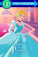 A Dream for a Princess (Step into Reading Step 1 Disney Princess)