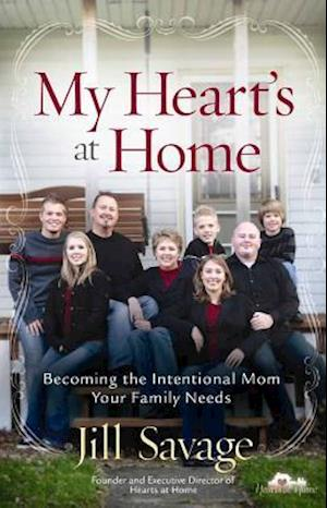 My Heart's at Home af Jill Savage